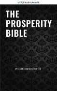 ebook: The Prosperity Bible: The Greatest Writings of All Time On The Secrets To Wealth And Prosperity