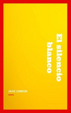 eBook: El silencio blanco