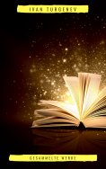eBook: Gesammelte Werke: Romane + Erzählungen + Gedichte in Prosa (83 Titel in einem Buch - Vollständige de