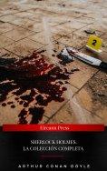 ebook: Sherlock Holmes. La colección completa (2020 Edición)