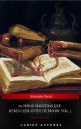 ebook: 50 Obras Maestras Que Debes Leer Antes De Morir: Vol. 2