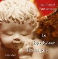 eBook: Le bonheur des anges