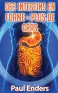 eBook: Des intestins en forme – plus de gras