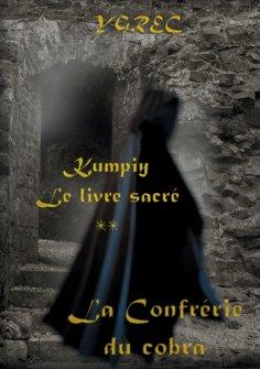 eBook: Kumpiy,  le livre sacré - La Confrérie du cobra
