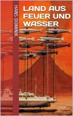 eBook: Land aus Feuer und Wasser