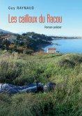 eBook: Les cailloux du Racou