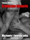 ebook: Mezowie i twardy seks - Romans gejowska
