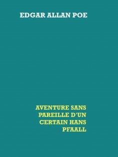 eBook: Aventure sans pareille d'un certain Hans Pfaall