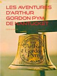 eBook: Les aventures D'arthur Gordon Pym de Nantucket