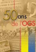 eBook: 50 ans de l'OGS