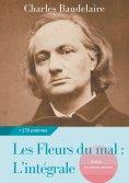 eBook: Les Fleurs du mal : L'intégrale