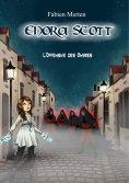 eBook: Enora Scott, l'Offensive des Ombres