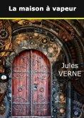 eBook: La maison à vapeur