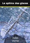 eBook: Le sphinx des glaces