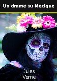 ebook: Un drame au Mexique