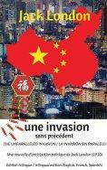 eBook: The unparalleled invasion / Une invasion sans précédent / La invasión sin paralelo. Première édition