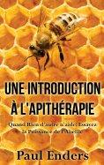 eBook: Une introduction à l'apithérapie