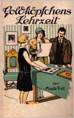 eBook: Goldköpfchens Lehrzeit