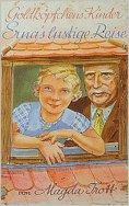 eBook: Goldköpfchens Kinder: Ernas lustige Reise