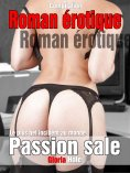 eBook: Roman érotique - Passion sale