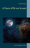 eBook: A l'encre d'or sur la nuit