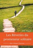eBook: Les rêveries du promeneur solitaire