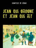eBook: Jean qui grogne et Jean qui rit
