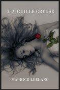 eBook: Arsène Lupin : L'aiguille creuse