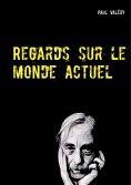 eBook: Regards sur le monde actuel