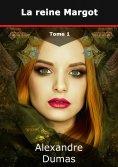eBook: La reine Margot