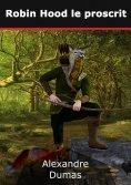 ebook: Robin Hood le proscrit