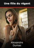 ebook: Une fille du régent