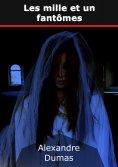 eBook: Les mille et un fantômes.
