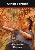 eBook: Othon l'archer