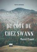 eBook: Du côté de chez Swann (texte intégral)