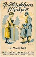 eBook: Goldköpfchens Schulzeit