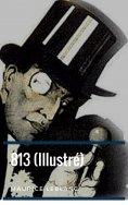 eBook: 813 (Illustré)