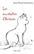 eBook: Les moustaches d'Aristote