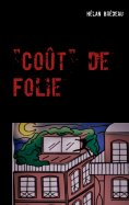 "eBook: ""Coût"" de Folie"