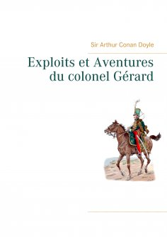 eBook: Exploits et Aventures du colonel Gérard