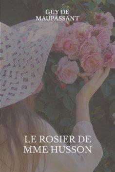 eBook: Le rosier de Mme Husson