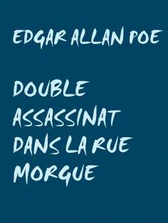 ebook: Double assassinat dans la rue morgue