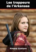 eBook: Les trappeurs de l'Arkansas