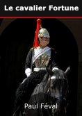 eBook: Le cavalier Fortune