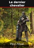 eBook: Le dernier chevalier