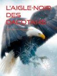 eBook: L'Aigle-Noir des Dacotahs