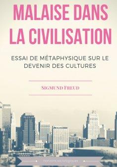 ebook: Malaise dans la civilisation