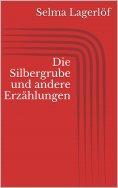 eBook: Die Silbergrube und andere Erzählungen