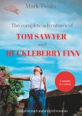 eBook: The Complete Adventures of Tom Sawyer and Huckleberry Finn