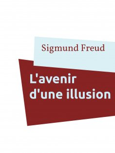 ebook: L'avenir d'une illusion